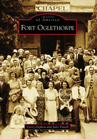 Fort Oglethorpe [Images of America] [GA] [Arcadia Publishing]