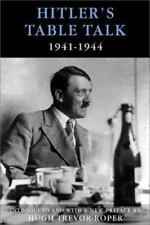 Hitler's Table Talk, 1941-1944: His Private Conversations Adolf Hitler Hardcove