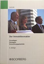 Erwin Sailer, Der Immobilienmakler, Grundlagen Strategien Entwicklungspotenziale
