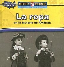 La Ropa En La Historia De America/Clothing in American History (Como E-ExLibrary