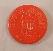 Vintage 1960's  INDIANA HOOSIERS Pinback Button University  Stomp the Wolverines