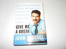 GIVE ME A BREAK AND MYTHS, LIES AND DOWNRIGHT STUPIDITY BY JOHN STOSSEL