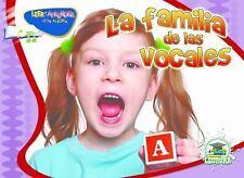 La familia de las vocales (Happy Reading Happy Learning SpanishLeer Y Aprender C