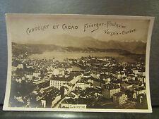 cpa photo suisse lucerne vue generale pub chocolat favarger foulquier
