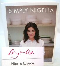 Simply Nigella Limited HAND SIGNED First Edition Cookbook Nigella Lawson NEW!