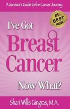 I've Got Breast Cancer Now What?: A Survivor's Guide to the Cancer Journey (Pape