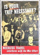 Original WW2 Poster War WWII 1943 IS YOUR TRIP NECESSARY? Transportation Defense