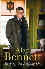 Keeping On Keeping On,Alan Bennett