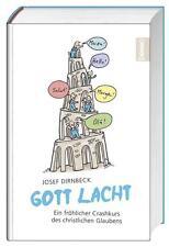 Gott lacht von Josef Dirnbeck (2016, Gebundene Ausgabe)