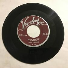 "Wade Flemons Slow Motion / Walking By the River 7"" 45 rpm Vee Jay VG"
