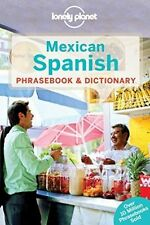 Lonely Planet Mexican Spanish Phrasebook & Dictionary by Lonely Planet...