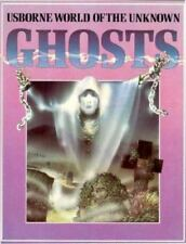 The World of the Unknown Ghosts