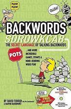 Backwords: Learning the Amazing and Fun Art of Talking Backwards! by Silbermintz