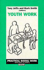 New, Youth Work (Practical Social Work Series), , Book