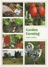 GARDEN FARMING Hugh Lanham **NEW COPY**