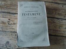 ABREGE D' INTRODUCTION AUX LIVRES DE L' ANCIEN & NOUVEAU TESTAMENT 1847 GLAIRE