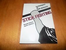 STICK FIGHTING TECHNIQUES OF SELF-DEFENSE Martial Arts Art Weapons Use Book