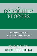 The Economic Process: An Instantaneous Non-Newtonian Picture by Carmine Gorga