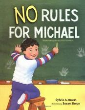 No Rules for Michael by Sylvia Rouss Special Education Behavioral Intervention N