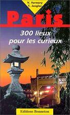 Paris : 300 lieux pour les curieux - 191 pages - Format de Poche.