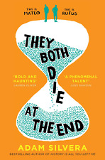 They Both Die at the End: the UK No.1 bestseller!