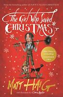 The Girl Who Saved Christmas by Haig, Matt, NEW Book, FREE & Fast Delivery, (Har