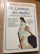 De Lorenzo dei Medici dal Rione sanità alla mala sanità Mario Leocata 1994