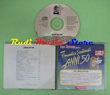 CD ROMANTICI SCATENATI 50 25A GRAZIE FIOR compilation 1994 PIZZI VILLA (*C6*)