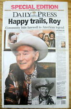 BEST 1998 newspaper ROY ROGERS DEAD  Victorville California HOME TOWN NEWSPAPER