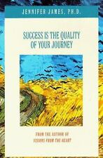 Success Is the Quality of Your Journey, James, Jennifer, PhD, Good Condition, Bo