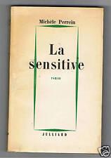 LA SENSITIVE  MICHELE PERREIN JULLIARD 1956 ENVOI