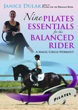 Nine Pilates Essentials for the Balanced Riding: A Magic Circle Workout by...