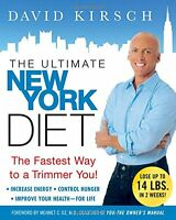 Book - The Ultimate New York Diet : The Fastest Way to a Trimmer You - D. Kirsch