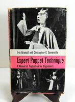 Expert Puppet Technique by Eric Bramall & Christopher Somerville 1963 Puppetry