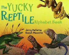 New listing The Yucky Reptile Alphabet Book (Jerry Pallotta's Alphabet Books)