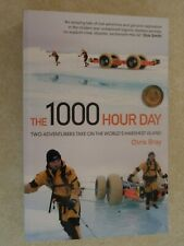 'The 1000 Hour Day' by Chris Bray Victorian Island Arctic Exploration Book