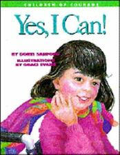 Yes I Can: Challenging Cerebral Palsy (Children of Courge) by Sanford, Doris, Go