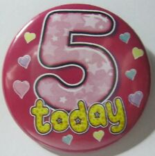 5th Birthday Badge 50mm Pin Button Badge 5th, Party Gift Present D3