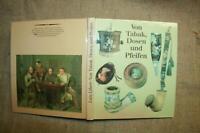 Sammlerbuch Tabakdosen, Tonpfeifen, Bruyerepfeifen, Kautabak, Zigarren, DDR 1984