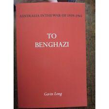 Official Australian WW2 History To Benghazi Tobruk Nth Africa War - NEW BOOK