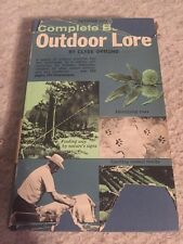 Complete Book of Outdoor Lore Clyde Ormond 1964 Hard Cover W/ DJ.  Clean.