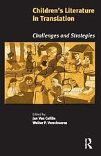 Children's Literature in Translation : Challenges and Strategies by Jan van...