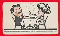 COOKING HUBBY'S BREAKFAST ON WESTINGHOUSE ELECTRIC TOASTER STOVE- POSTCARD