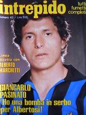 Intrepido Sport n°43 1979 Giancarlo Pasinato - Lalla Guia Zarrillo  [G.285]