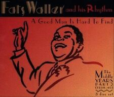 A Good Man Is Hard to Find: The Middle Years, Part 2 by Fats Waller & His Rhythm