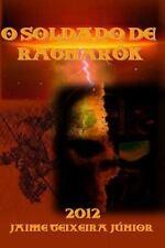 O Soldado de Ragnarok by Jaime Junior (2012, Paperback, Large Type)
