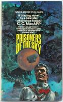 Prisoners of the Sky by C.C. MacAPP 1969 Lancer Paperback 74-587