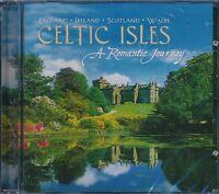 Celtic Isles: A Romantic Journey CD NEW Skye Boat Song
