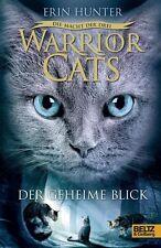 WARRIOR CATS 3 / Band 01: Die Macht der drei: DER GEHEIME BLICK ° HC ungelesen