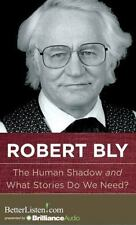 The Human Shadow and What Stories Do We Need? by Robert Bly (2013, CD,...